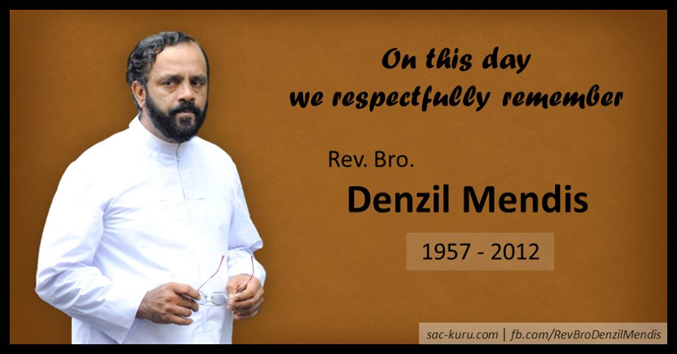 Remembering Rev. Bro. Denzil Mendis